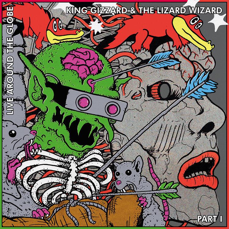 King Gizzard & The Lizard Wizard - Live Around The Globe - Part I