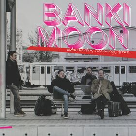 Banki Moon - Manchester-Graz-Hamburg (CD)