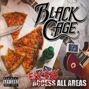 BLACK CAGE - Excess All Areas, CD