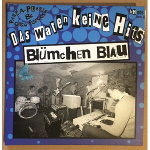 Blümchen Blau - Doppelsingle - Das waren keine Hits