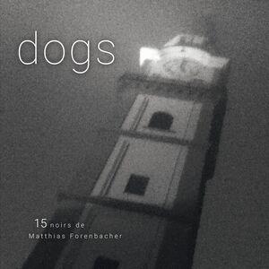 Matthias Forenbacher - dogs - CD