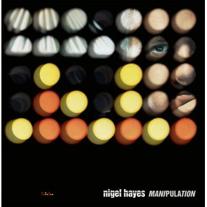 Nigel Hayes – Manipulation Vinyl