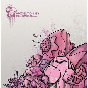 "Waxolutionists – Feet Don't Fail Me 12"" Vinyl"